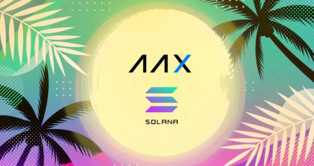AAX reserviert 10 Millionen US-Dollar, um der Solana-Community lukrative Möglichkeiten zu eröffnen
