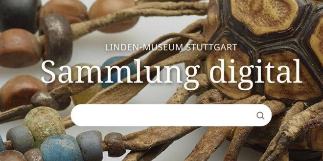Das Linden Museum Stuttgart ermöglicht den virtuellen Zugang