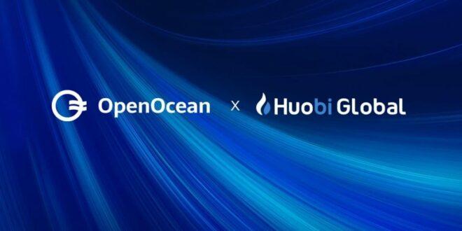 Der weltweit führende DeFi- und CeFi-Aggregator OpenOcean gibt strategische Investition von Huobi Ventures bekannt