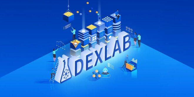 Dexlab sammelt 1,44 Millionen US-Dollar für die Entwicklung von Solana Gateway und Token Launchpad Token