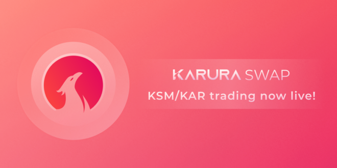 Karura Swap ist der erste DEX auf der Kusama Blockchain
