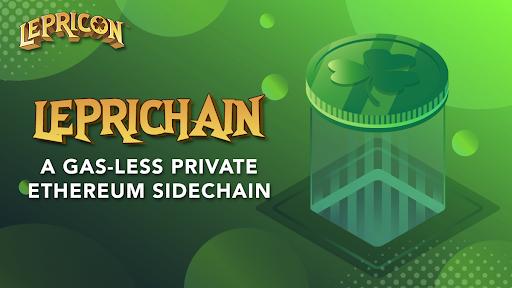 Lepricon überrascht mit gasfreier privater Ethereum-Seitenkette