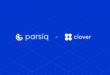 PARSIQ arbeitet bei der technischen Integration und Finanzierung mit Clover zusammen