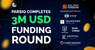 PARSIQ beschafft 3 Millionen US-Dollar in strategischer Venture-Runde, an der sich Solana und andere beteiligen