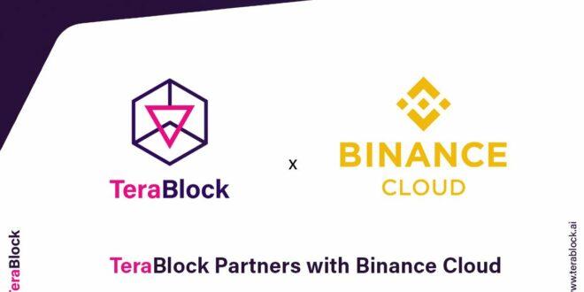 TeraBlock arbeitet mit Binance Cloud zusammen, um den Benutzern branchenführende Technologie-, Liquiditäts- und Sicherheitslösungen anzubieten